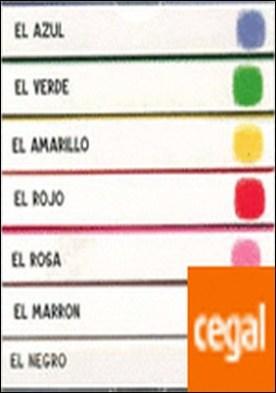 Mis siete colores preferidos . Una magnífica obra que despierta en los más pequeños el amor por los libros y enseña a manipularlos