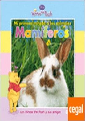 Mi primera mirada a los animales: Mamíferos . con Winnie the Pooh y sus amigos