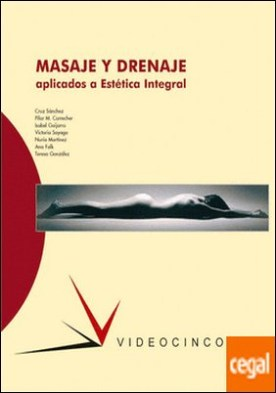 Masaje y drenaje aplicados a estética superior