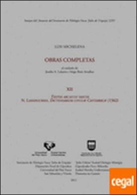 Luis Michelena. Obras completas. XII. Textos arcaicos vascos. N. Landuchio. Dictionarium linguae Cantabricae (1562)