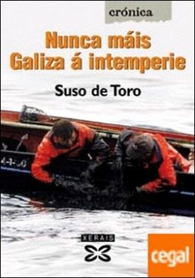 Nunca máis Galiza á intemperie