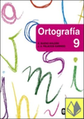ORTOGRAFÍA 9