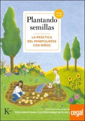 Plantando semillas . La práctica del mindfulness con niños