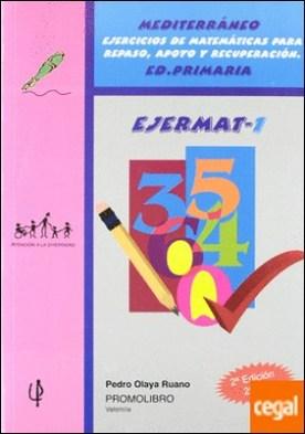 Mediterráneo, Ejermat 1, ejercicios de matemáticas para repaso, apoyo y recuperación . APOYO Y RECUPERACION