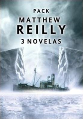 Pack Matthew Reilly por Matthew Reilly PDF