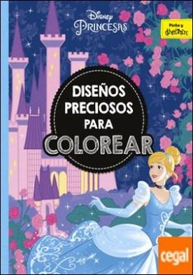 Princesas. Diseños preciosos para colorear