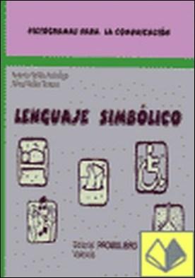 LENGUAJE SIMBOLICO AD 83 . Pictogramas para la comunicación