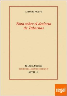 Nota sobre el desierto de Tabernas . seguido de Nota sobre la visita de Franciscus Sanctius a Garcilaso