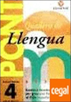 Pont llengua, 4 Educació Primària . (pas de 4t a 5è)