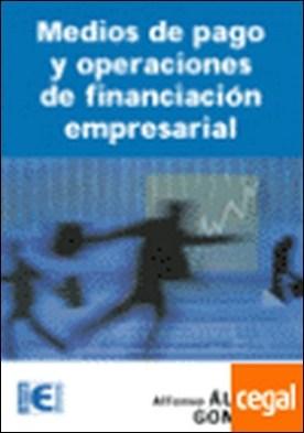 MEDIOS DE PAGO Y OPERACIONES DE FINANCIACIÓN