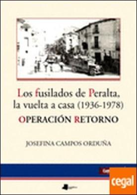 Los fusilados de Peralta, la vuelta a casa (1936-1978) . Operación retorno