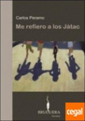 ME REFIERO A LOS JATAC . II PREMIO DE NOVELA BRUGUERA