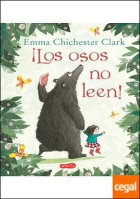 ¡Los osos no leen!