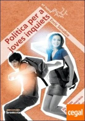 Política per a joves inquiets