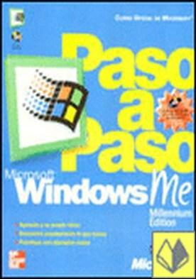Microsoft Windows Me (Millenium Edition). Paso a paso