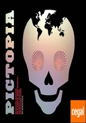 Pictopia . radical desing in a brave new world = gráfica social en estado puro por Martínez García, Gabriel PDF
