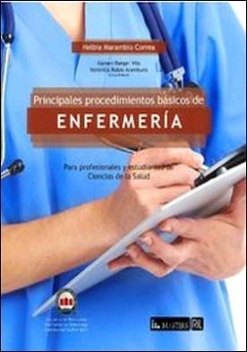 Procedimientos básicos de enfermería para profesionales y estudiantes de Ciencias de la Salud por Helbia Marambio PDF