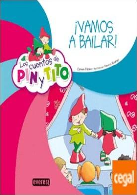 Los cuentos de Pin y Tito. ¡Vamos a bailar!