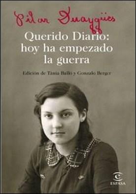 Querido Diario: hoy ha empezado la guerra. Edición de Tánia Balló y Gonzalo Berger