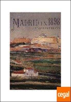 Madrid en 1898. Una gu?a urbana