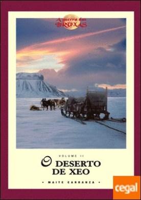 O DESERTO DE XEO