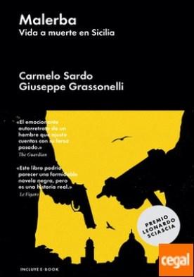 Malerba . Vida a muerte en Sicilia