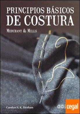 Principios básicos de costura . Merchant & Mills