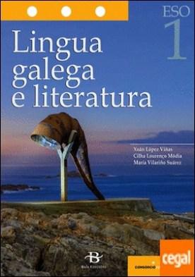 Lingua galega e literatura 1º ESO. LOMCE por López Viñas, Xoán PDF