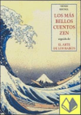 """LOS MAS BELLOS CUENTOS ZEN . Seguido de """"El arte de los haikus"""" por BRUNEL, HENRI PDF"""