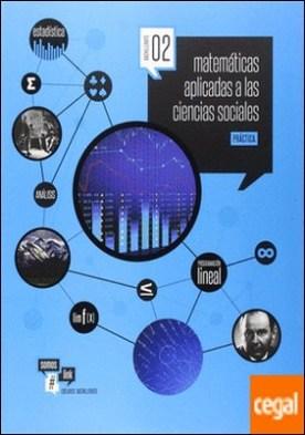 Matemáticas asociadas a las Ciencias Sociales- Teoría y Practica- 2º Bach.