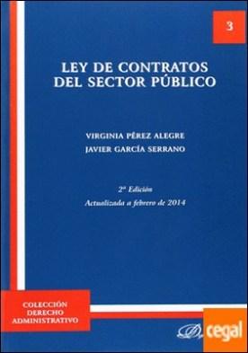 Ley de Contratos del Sector Público . Actualizada a febrero de 2014
