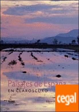 Paisajes de Espa¿a en claroscuro por Mencos, Eduardo PDF