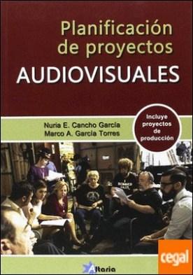 PLANIFICACIÓN DE PROYECTOS AUDIOVISUALES