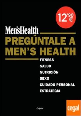 Pregúntale a Men's Health (Men's Health)