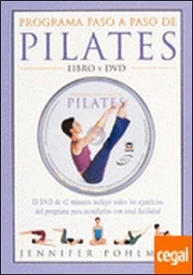 PROGRAMA PASO A PASO DE PILATES. LIBRO Y DVD . Libro y DVD