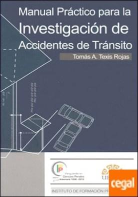 Manual práctico para la investigación de accidentes de tránsito