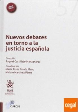 Nuevos debates en torno a la justicia española por Alonso Salgado, Cristina PDF