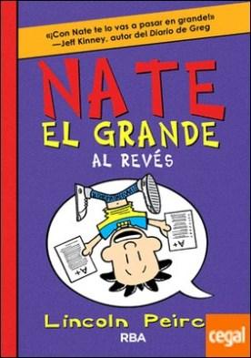 Nate el Grande 5: Al revés