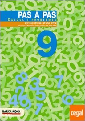 Pas a pas 9. Càlcul i problemes