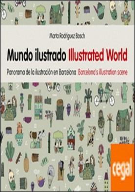 Mundo ilustrado . Panorama de la ilustración en Barcelona