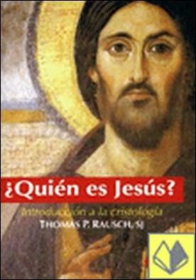 ¿QUIEN ES JESUS? . Introducción a la cristología