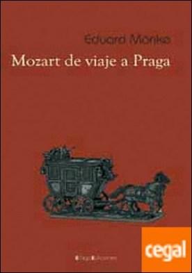 Mozart de viaje a Praga