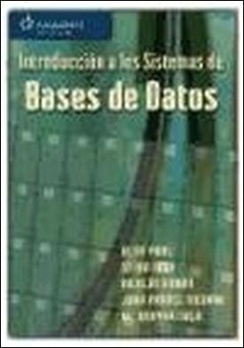 INTRODUCCIÓN A LOS SISTEMAS DE BASES DE DATOS por Olga Pons Capote