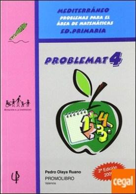 Mediterraneo, problemas para el área de matemáticas, ESO. Problemas 4 . Problemas para el área de matemáticas Ed. Primaria