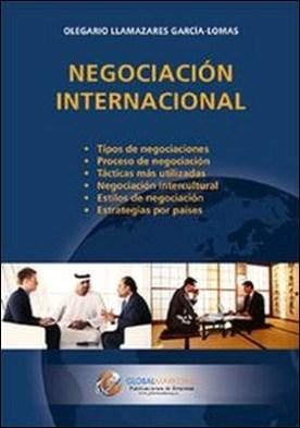 Negociación internacional por Olegario Llamazares García-Lomas PDF