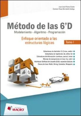 METODO DE LAS 6´D - modelamiento, algoritmo, porgramacion - tomo I