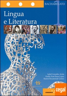 Lingua galega e literatura 1º Bach. por González Avión, Isabel