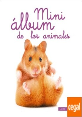 Mini Álbum Larousse de los animales