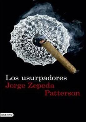 Los usurpadores (Edición española)