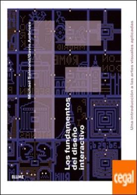 Los fundamentos del diseño interactivo . Una introducción a las artes visuales aplicadas